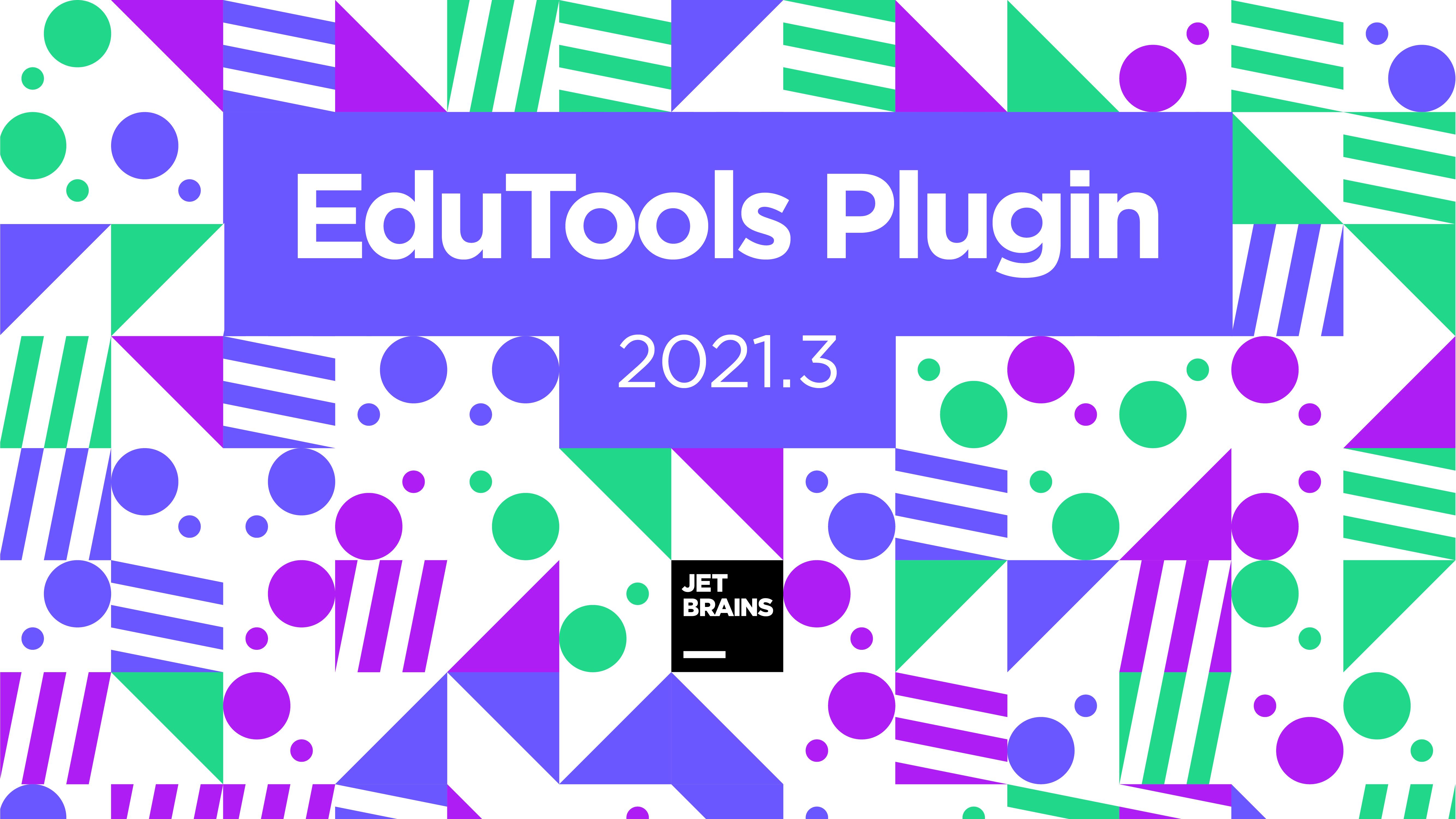 EduTools Plugin 2021.3