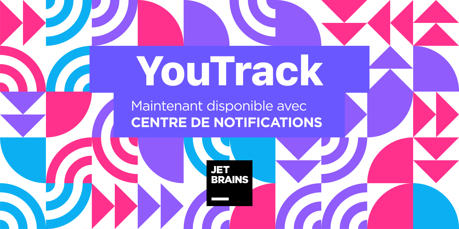 YouTrack avec centre de notifications