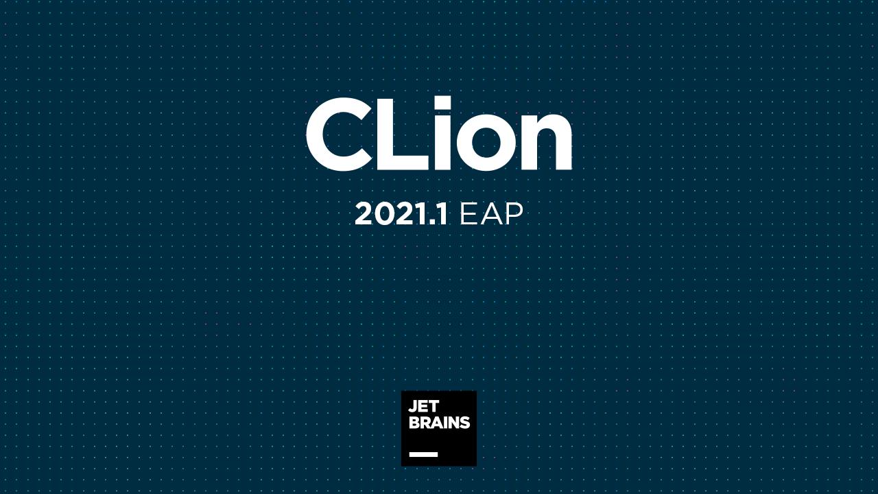 CLion 2021.1 EAP: New MISRA C and C++ Checks, and Core Dump Debug Enhancements