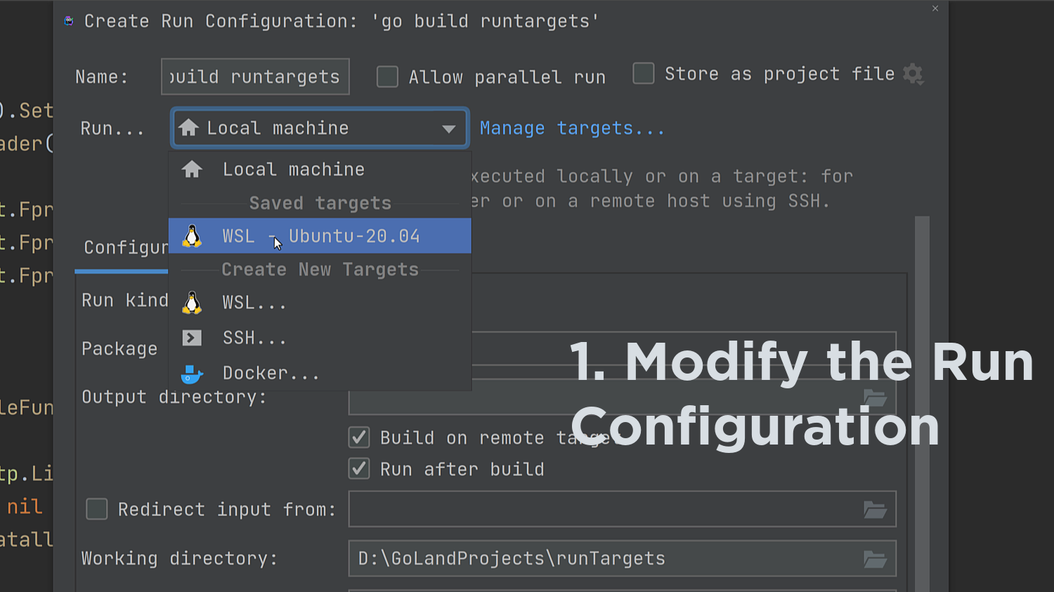 Use the WSL Run Target in the Run Configuration