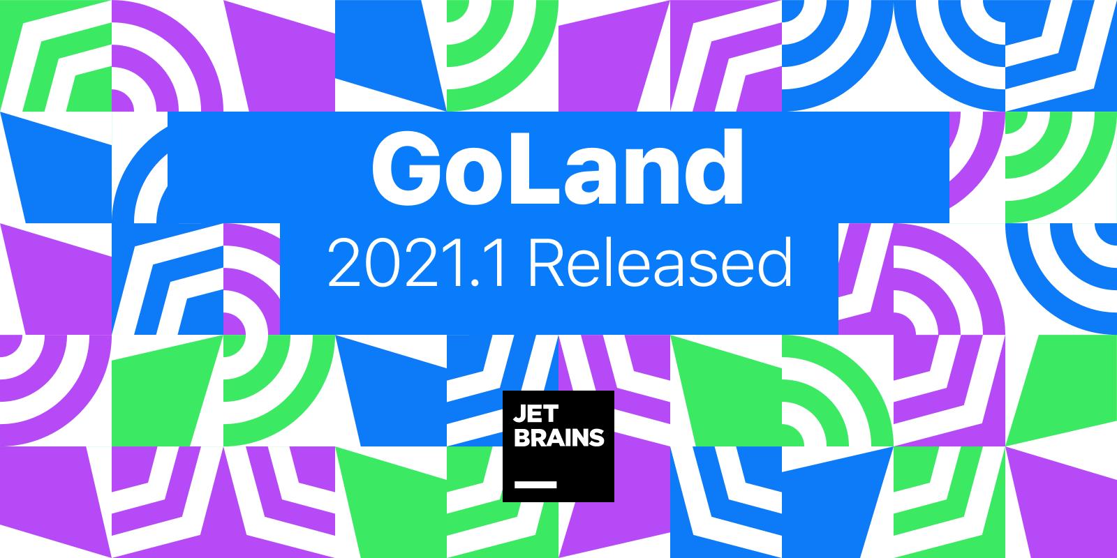 GoLand 2021.1