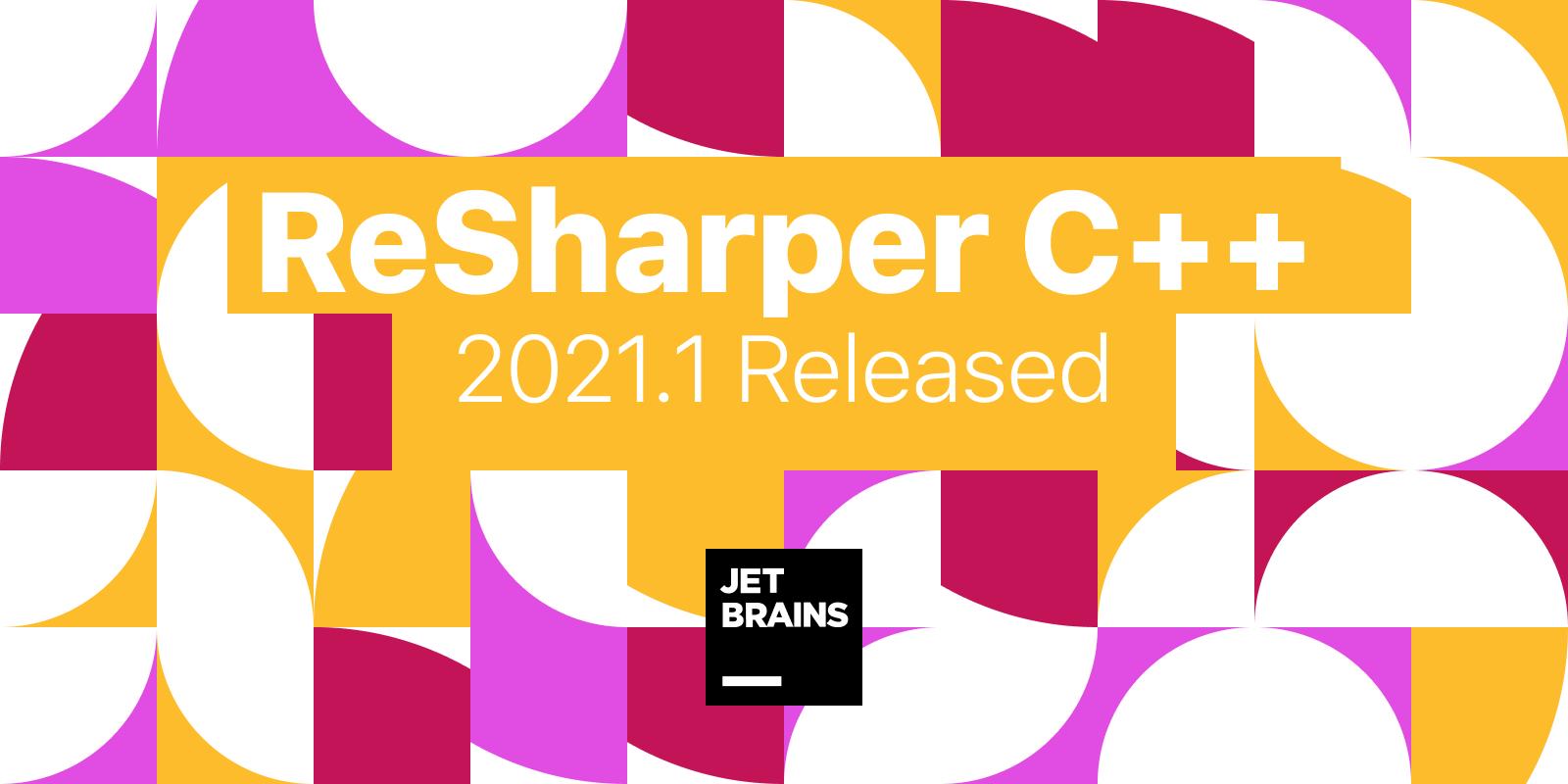 ReSharper C++ 2021.1