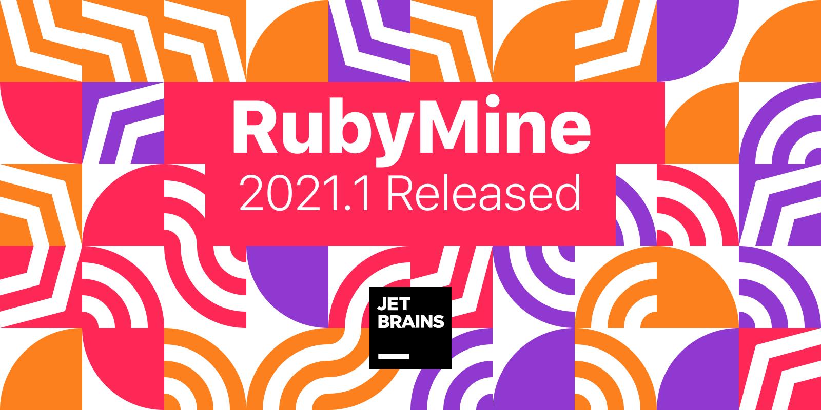 RubyMine 2021.1