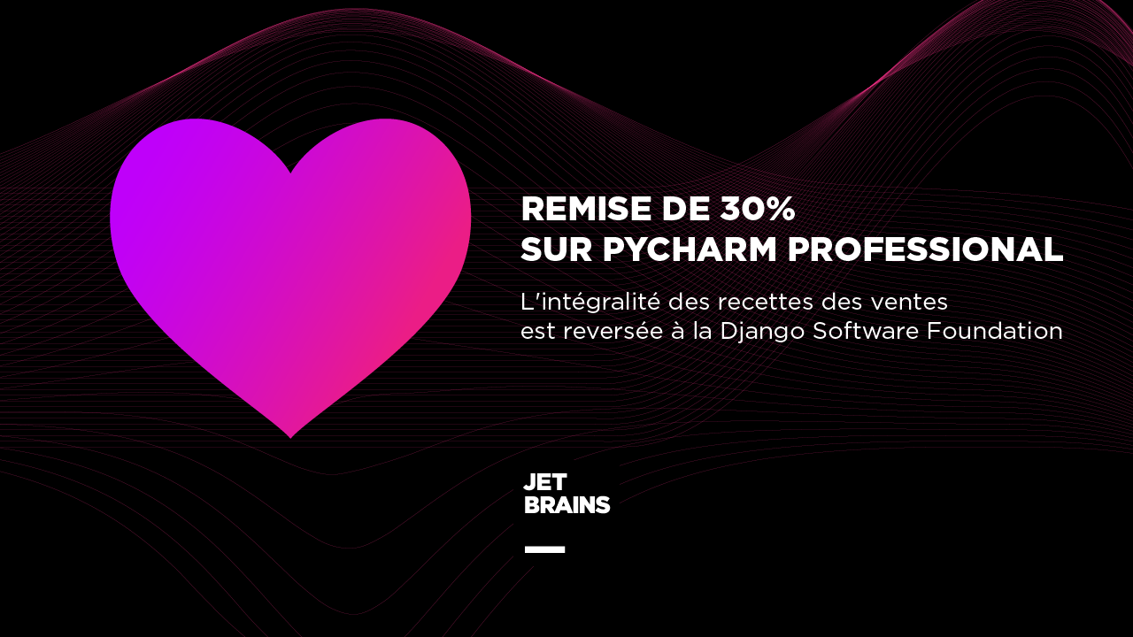 Campagne de collecte de fonds de JetBrains PyCharm pour la Django Software Foundation