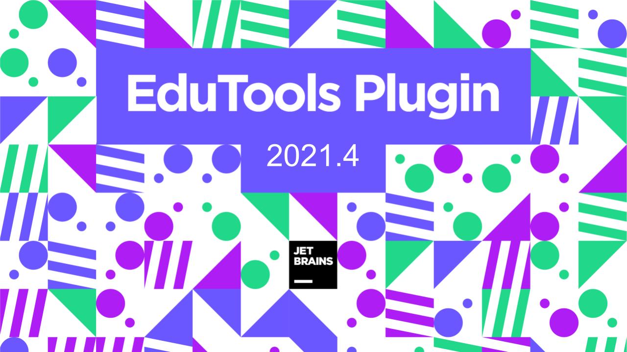 Plugin EduTools 2021.4
