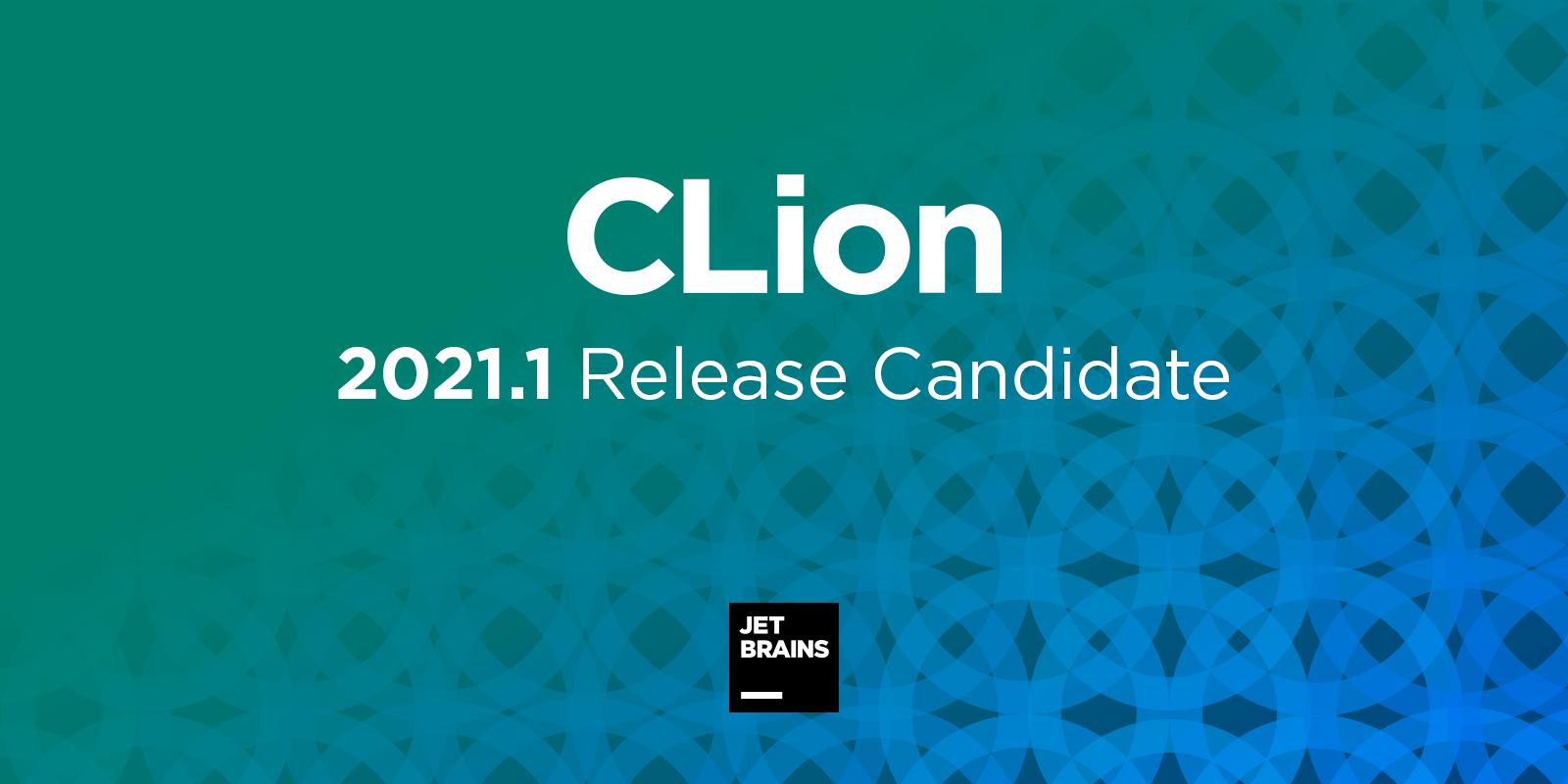 CLion 2021.1 RC