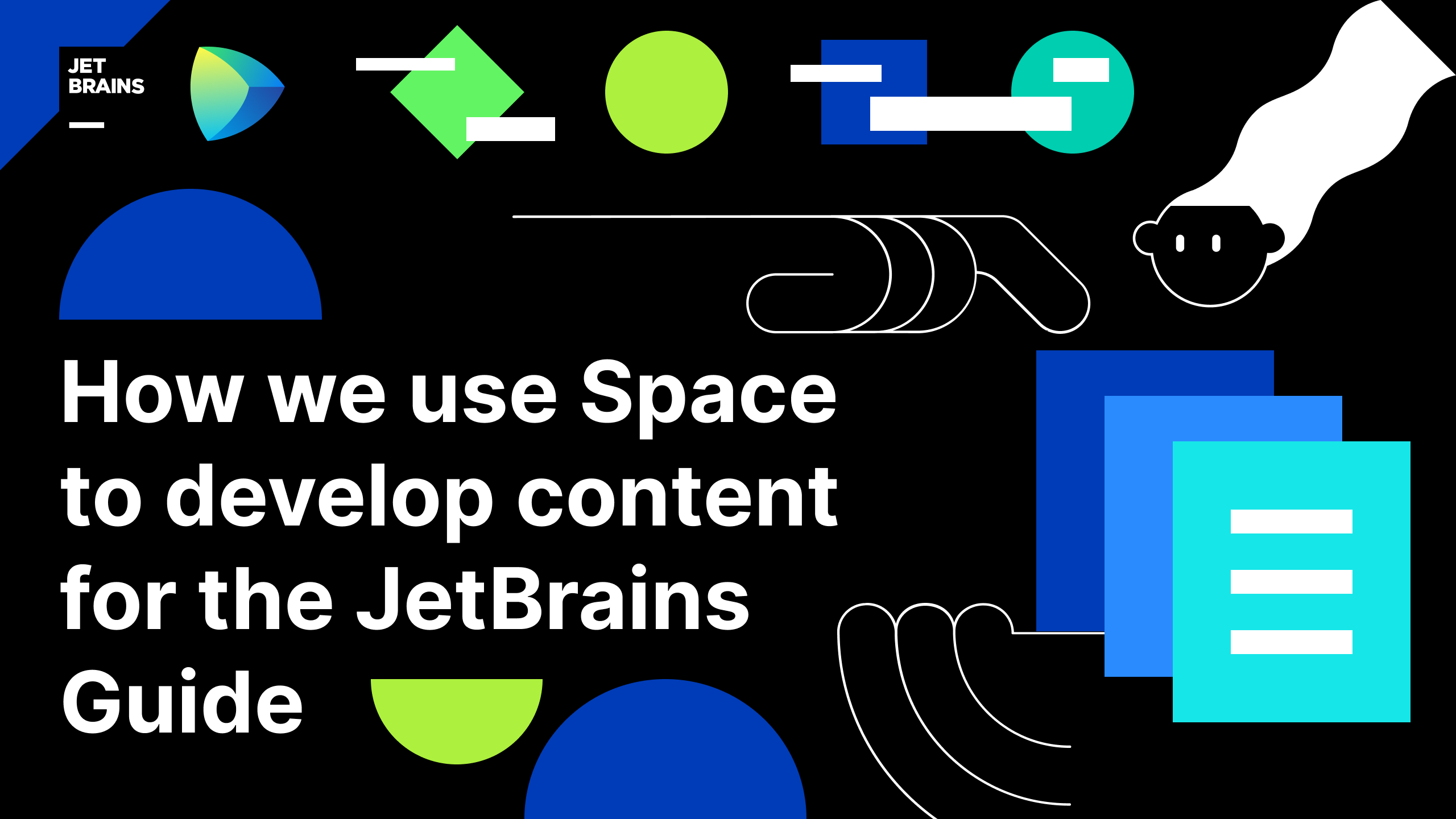 How the developer advocacy team at JetBrains uses Space to develop content for the JetBrains Guide