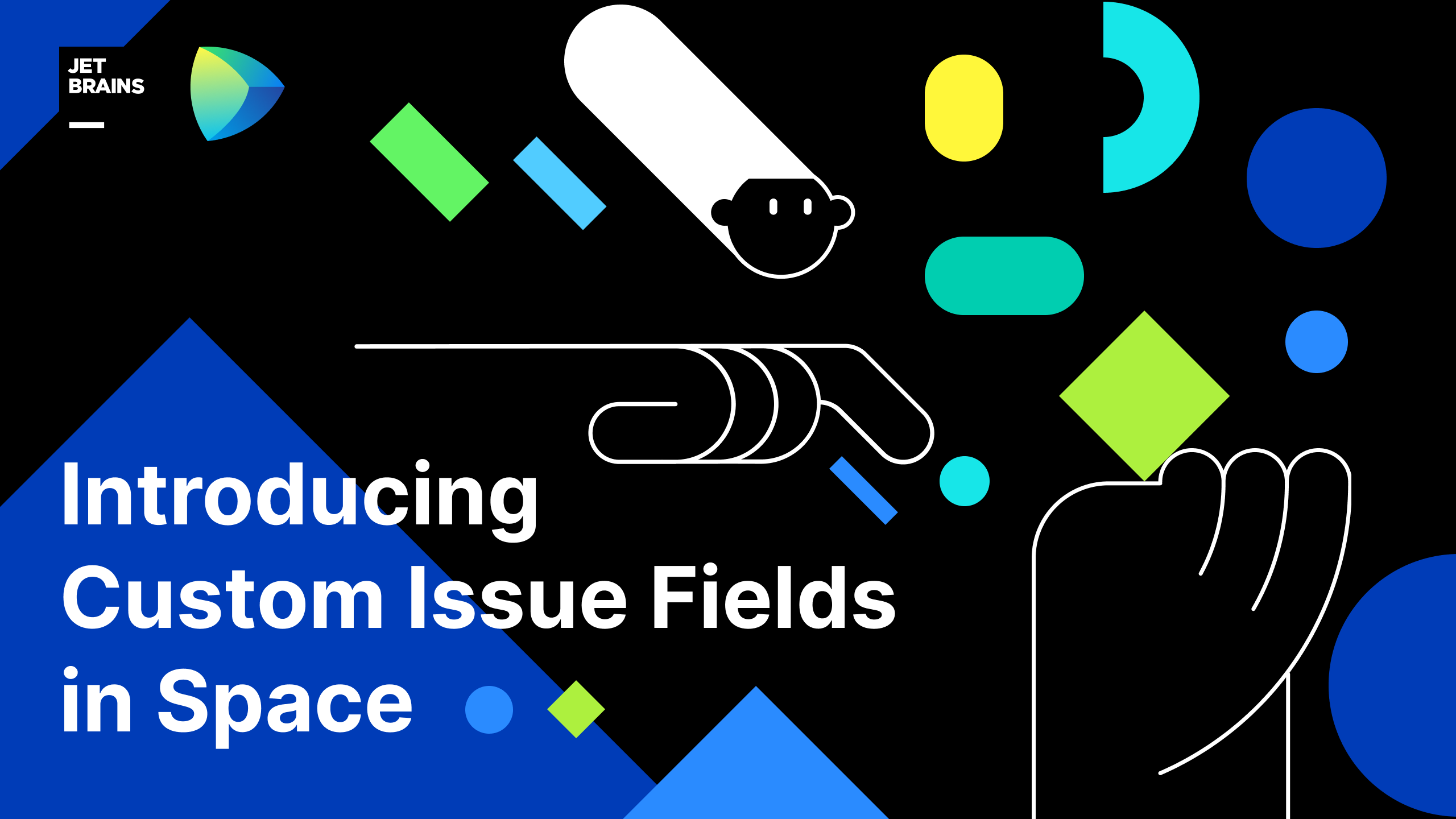 Introducing Custom Issue Fields in Space