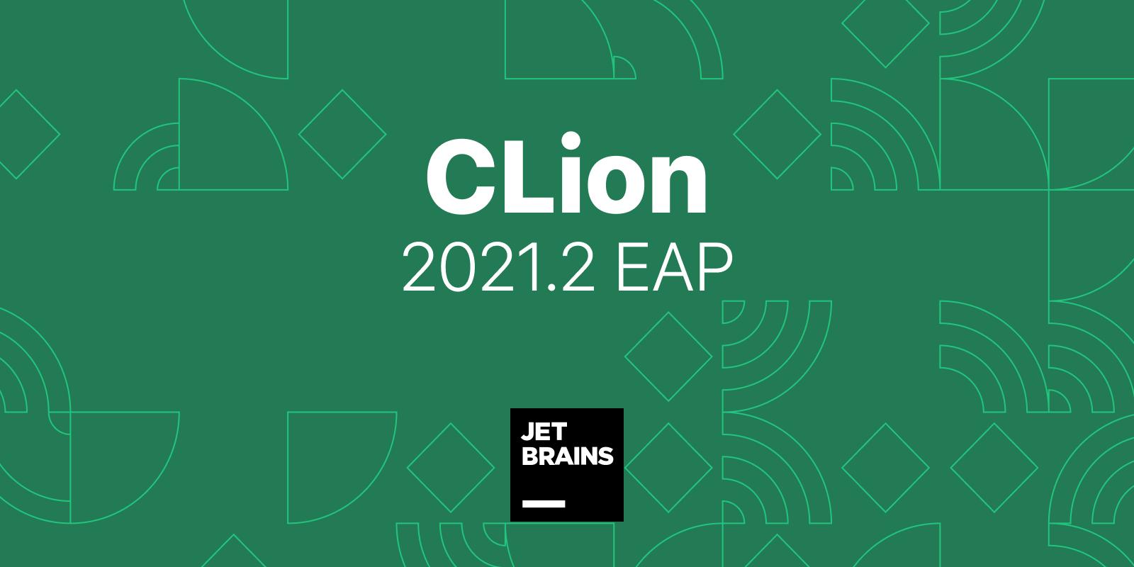 CLion EAP 2021.2