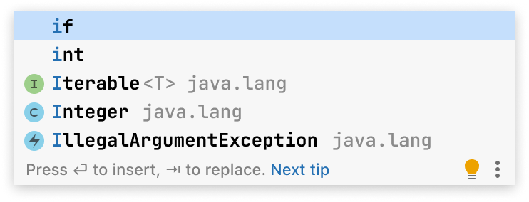 A screenshot of code completion popup with five suggestions: 1) if keyword 2) int built-in type 3) Iterable from java.lang package 4) Integer from java.lang package 5) Illegal argument exception from java.lang package