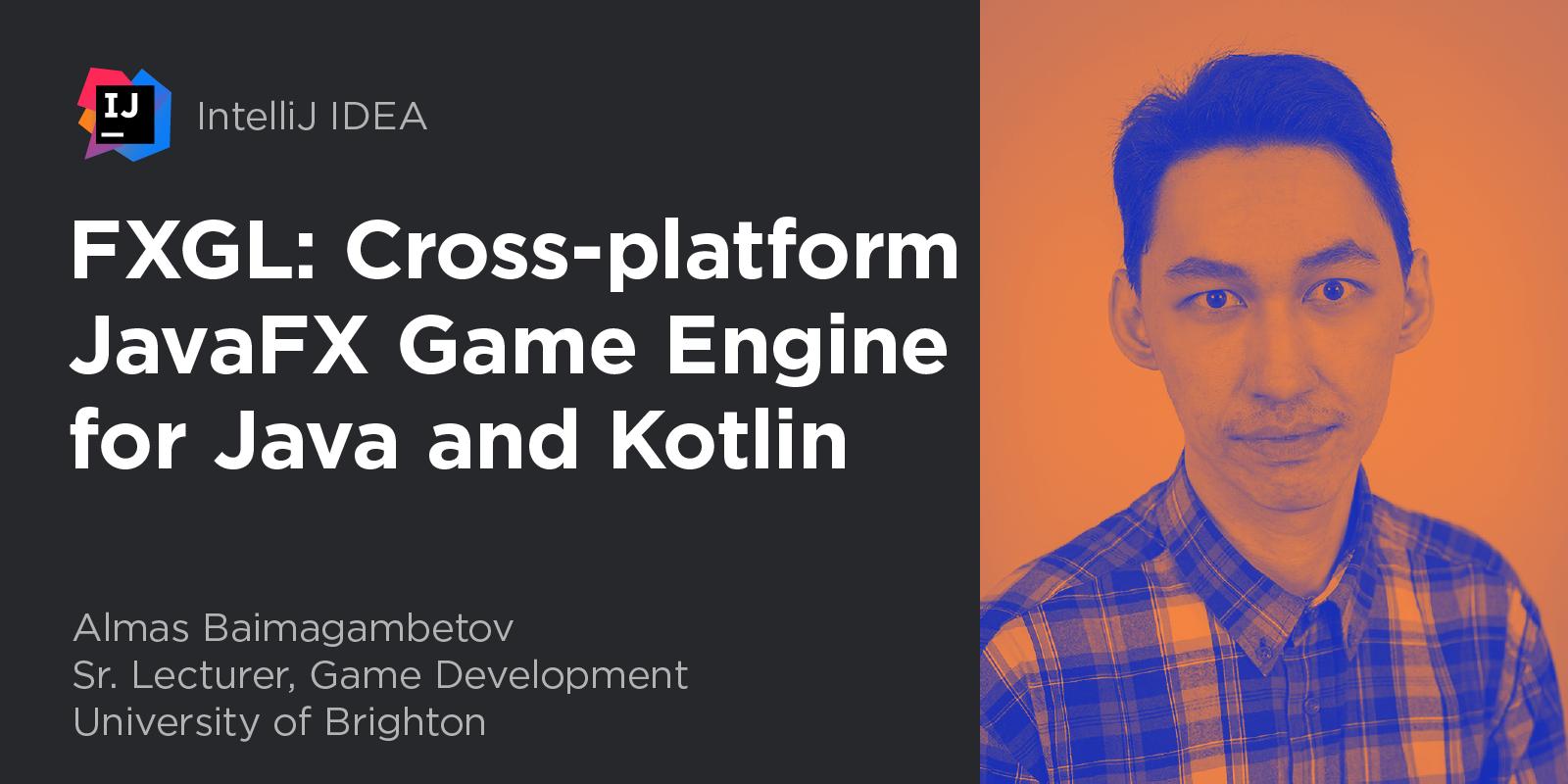 FXGL: Cross-platform JavaFX Game Engine for Java and Kotlin