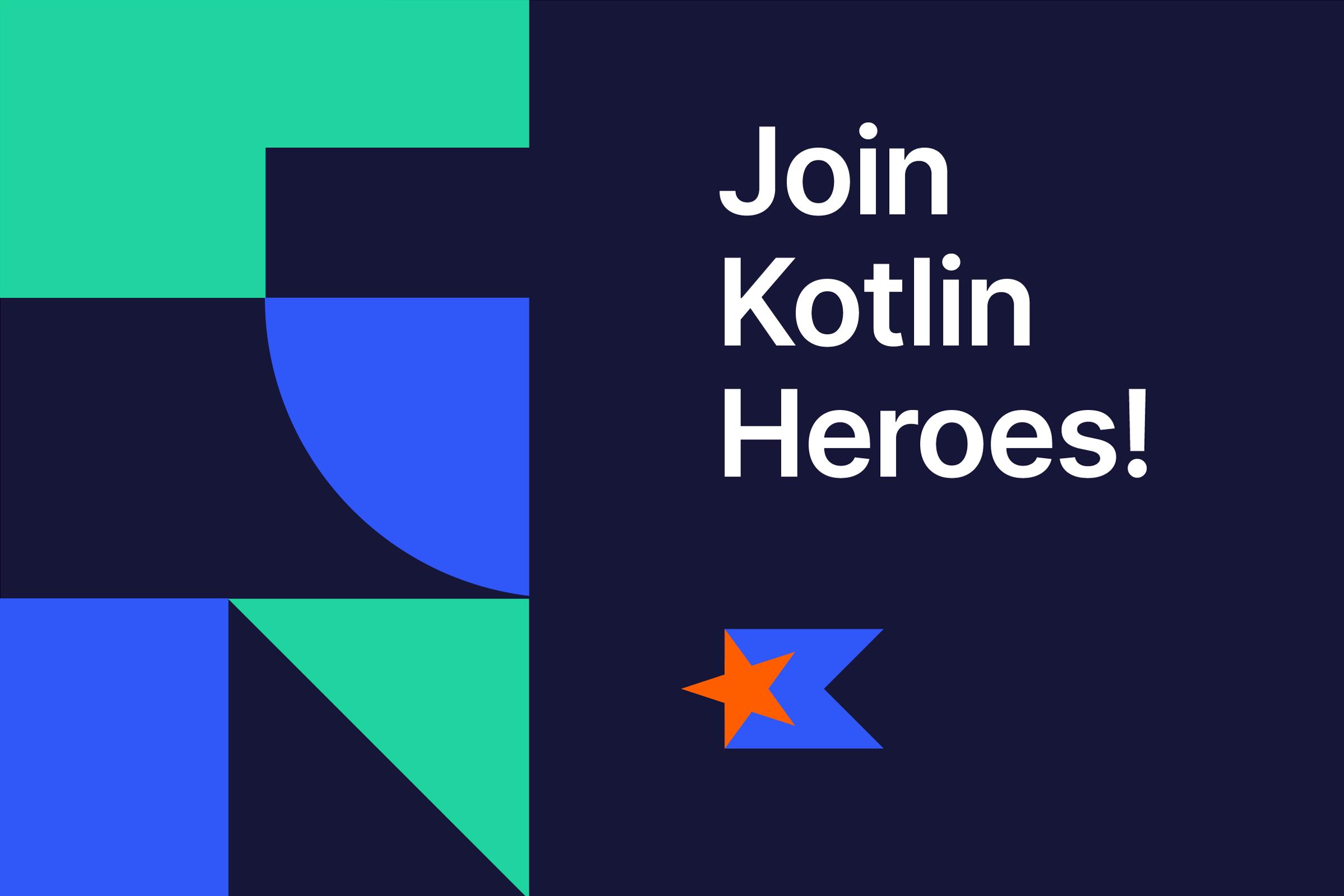 Join Kotlin Heroes: Episode 7