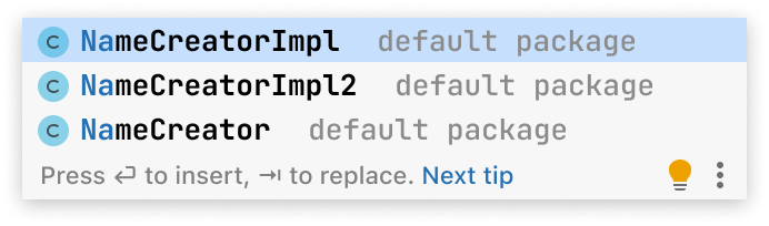 Code completion popup with three entries.  First entry is NameCreatorImpl class. Second entry is NameCreateImpl2 class. Third entry is NameCreator class.