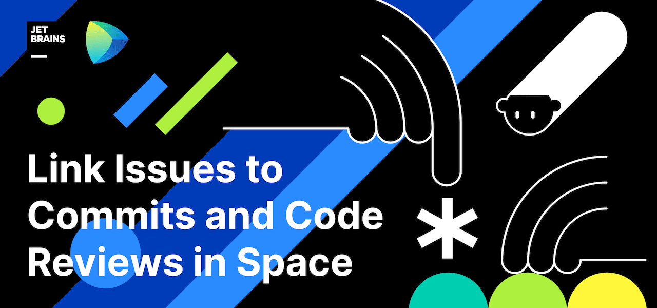 Link Issues to Commits and Code Reviews in Space