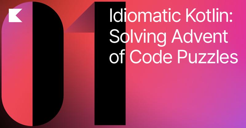 Advent of Code in Kotlin