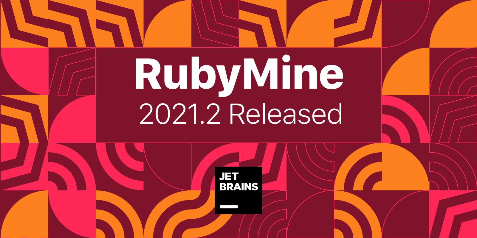 RubyMine 2021.2