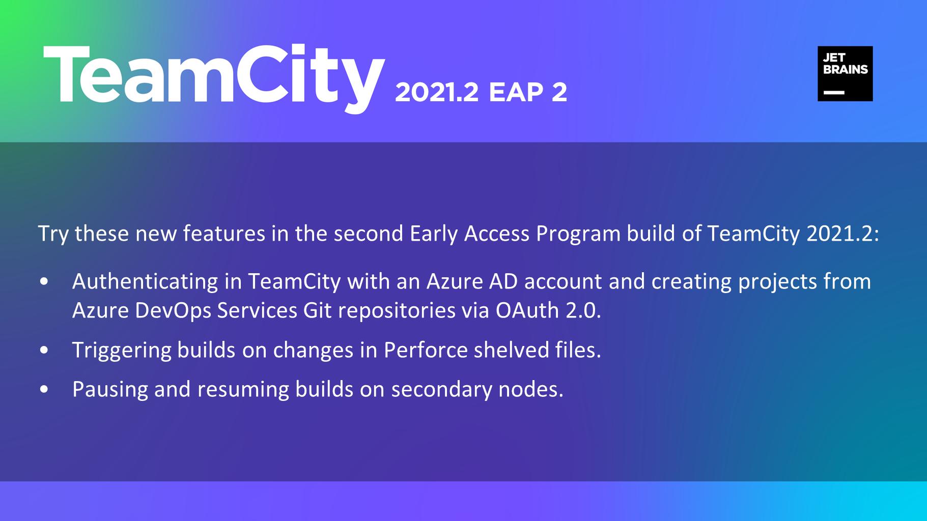 TeamCity 2021.2 EAP2