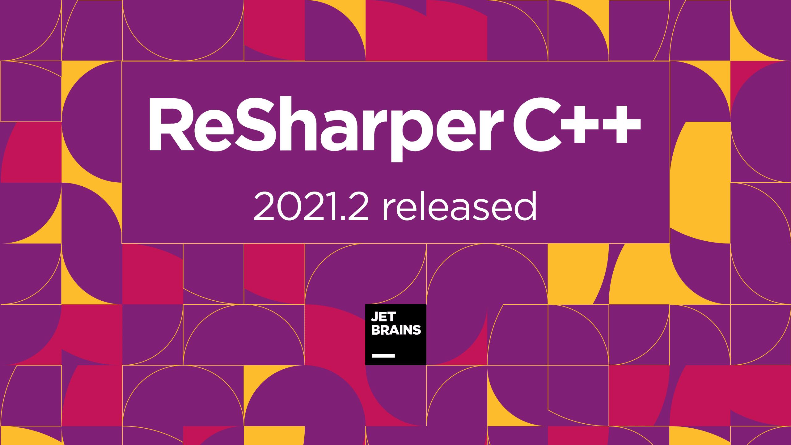 ReSharper C++ 2021.2