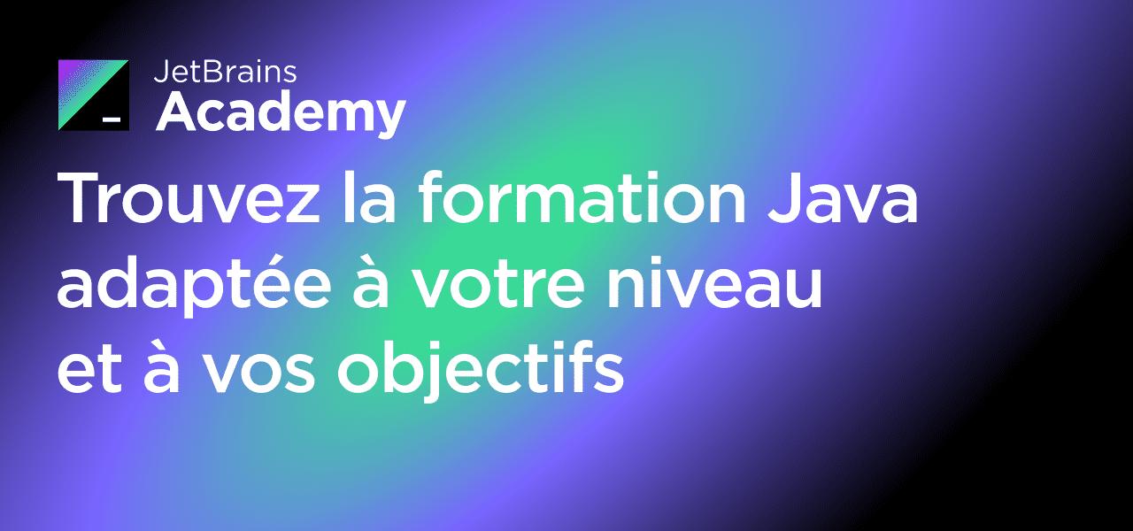 5 nouveaux cours Java sur JetBrains Academy