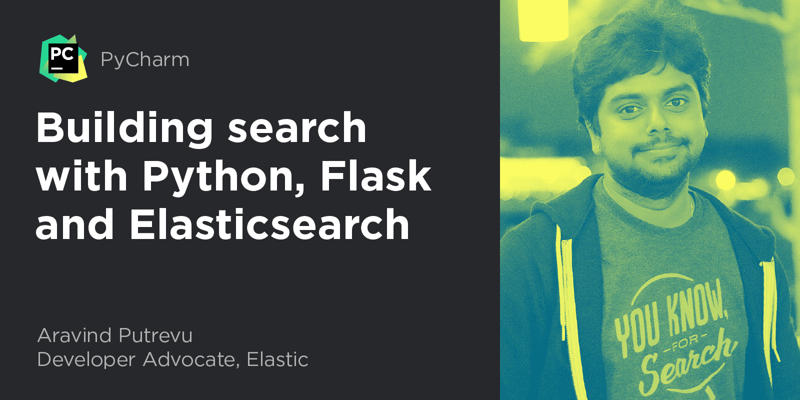 PyCharm Webinar Building search with Python Flask and Elasticsearch