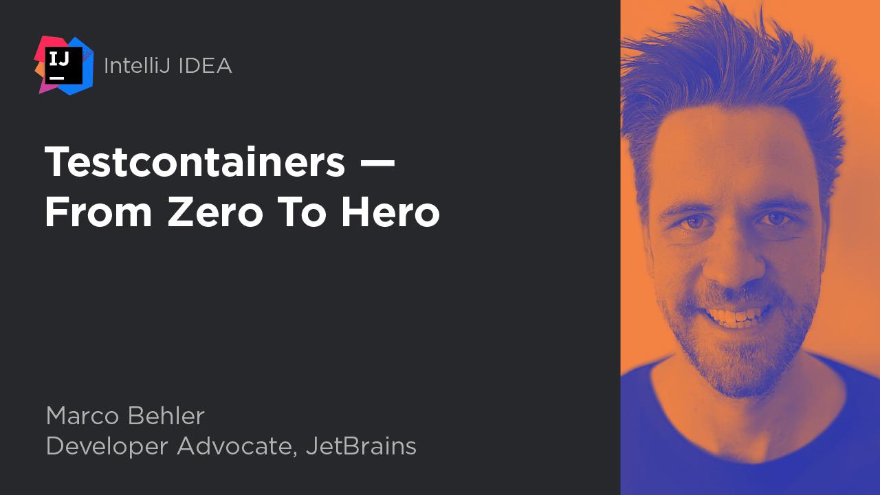 Testcontainers - From Zero to Hero
