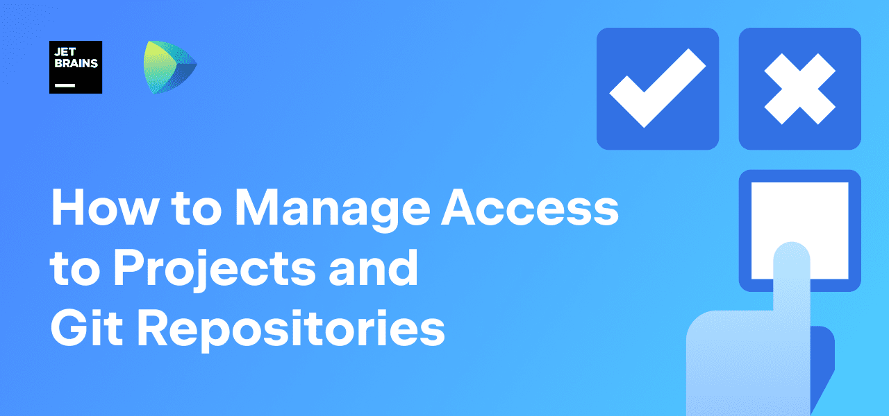 How to Manage Access to Projects and Git Repositories